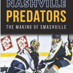 "My review of ""Nashville Predators: The Making of Smashville"""