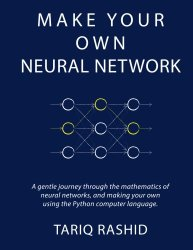 """Book Review: """"Make Your Own Neural Network"""" (Yup, Really)"""